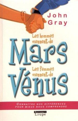 Les hommes viennent de Mars, les femmes viennent de Vénus [EDITION EN GROS CARACTERES - de la loupe - 9782848680859 -